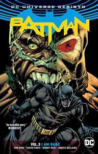 Batman Vol. 3: I Am Bane (Rebirth) - Tom King, David Finch
