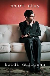 Short Stay (Love Lessons Book 4) - Heidi Cullinan