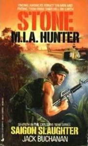 Stone M.I.A. Hunter: Saigon Slaughter - Jack Buchanan