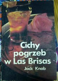 Cichy pogrzeb w Las Brisas - Jack Knab