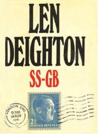 SS-GB: Nazi-Occupied Britain 1941 - Len Deighton
