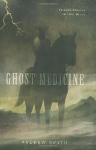 Ghost Medicine - Andrew  Smith