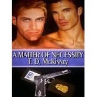 A Matter of Necessity - T.D. McKinney