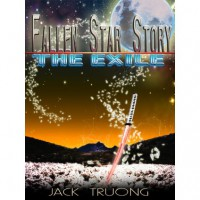 Fallen Star Story: The Exile (Book 1) - Jack Truong