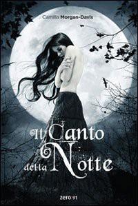 Il canto della notte - Camilla Morgan Davis