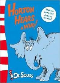 Horton Hears A Who!: Yellow Back Book (Dr Seuss - Yellow Back Book) - Dr. Seuss