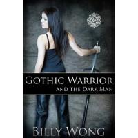 Gothic Warrior and the Dark Man - Billy Wong