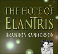 The Hope of Elantris (Elantris) - Brandon Sanderson