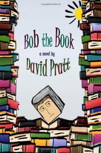 Bob the Book - David Pratt