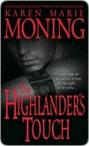 The Highlander's Touch (Highlander, #3) - Karen Marie Moning