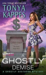 A Ghostly Demise - Tonya Kappes