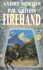 Firehand - Andre Norton, P.M. Griffin