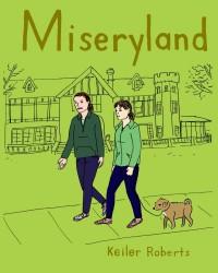 Miseryland (Powdered Milk) - Keiler Roberts