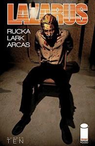 Lazarus #10 - Michael Lark, Greg Rucka