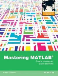 Mastering MATLAB 8. by Duane C. Hanselman, Bruce L. Littlefield - Duane C. Hanselman