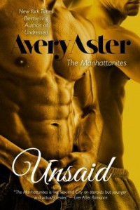 Unsaid - Avery Aster
