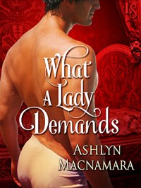What a Lady Demands - Ashlyn Macnamara