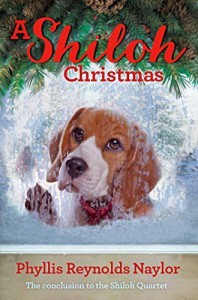A Shiloh Christmas (The Shiloh Quartet) by Naylor, Phyllis Reynolds (September 22, 2015) Hardcover - Phyllis Reynolds Naylor