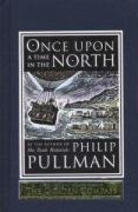 Once Upon a Time in the North (His Dark Materials) - Philip Pullman