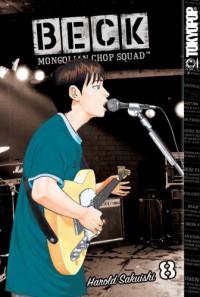 Beck: Mongolian Chop Squad, Volume 8 - Harold Sakuishi