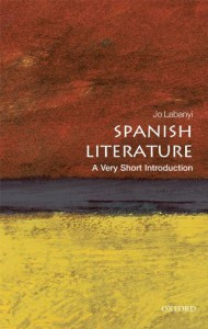 Spanish Literature: A Very Short Introduction - Jo Labanyi