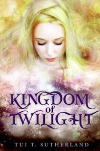 Kingdom of Twilight - Tui T. Sutherland