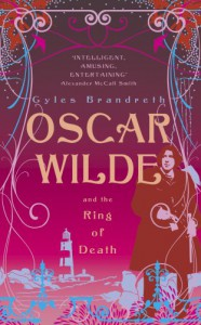 Oscar Wilde and the Ring of Death - Gyles Brandreth