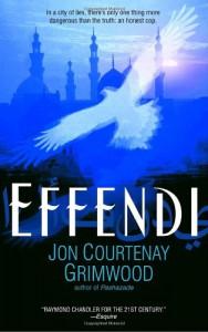 Effendi - Jon Courtenay Grimwood