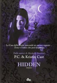 Hidden (La Casa della Notte, #10) - Elisa Villa, P.C. Cast, Kristin Cast