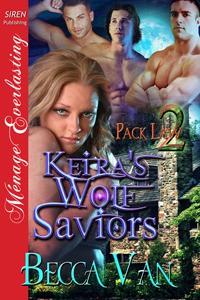 Keira's Wolf Saviors  (Pack Law # 2) - Becca Van
