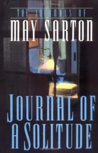 Journal of a Solitude - May Sarton