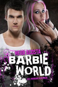 Barbie World (Baby Doll, #2) - Heidi Acosta