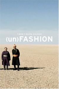 (un)Fashion - Tibor Kalman, Maira Kalman