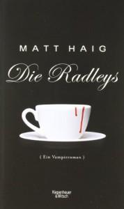 Die Radleys - Matt Haig, Friederike Levin