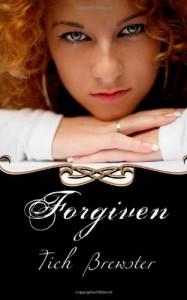 Forgiven - Tich Brewster