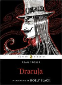 Dracula - Holly Black, Bram Stoker