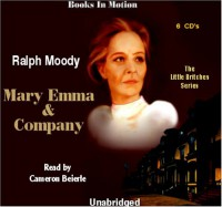 Mary Emma & Company [UNABRIDGED]  (The Little Britches Series) - Ralph Moody