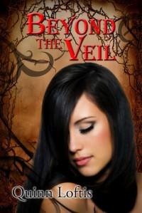 Beyond the Veil (The Grey Wolves, #5) - Quinn Loftis