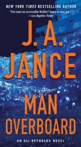 Man Overboard: An Ali Reynolds Novel (Ali Reynolds Series) - J.A. Jance