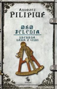 Oko Jelenia. Srebrna Łania z Visby - Andrzej Pilipiuk
