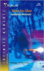 Trust No One (Silhouette Intimate Moments No. 1248) (Silhouette Intimate Moments) - Barbara Phinney