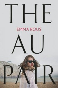 The Au Pair  - Emma Wood Rous