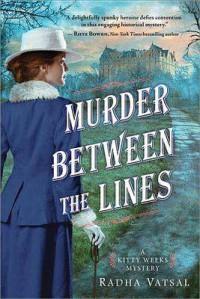 Murder between the Lines (Kitty Weeks Mystery) - Radha Vatsal