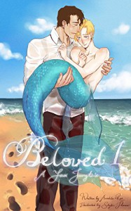 Out of the Sea: A Yaoi Merman Fairytale (Beloved Book 1) - Amelita Rae, Skyler Thacmis