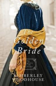 The Golden Bride  - Kimberley Woodhouse