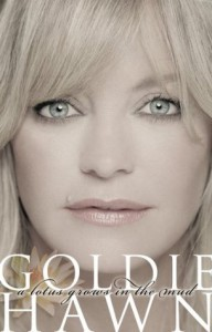 A Lotus Grows In The Mud - Goldie Hawn