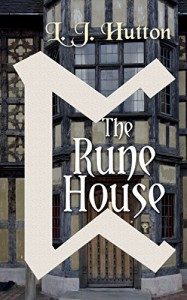 The Rune House - L. J. Hutton