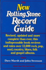 The New Rolling Stone Record Guide - Dave Marsh, John Swenson