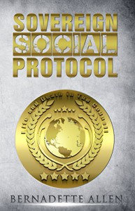 Sovereign Social Protocol: Life and Death In The Council - Bernadette Allen