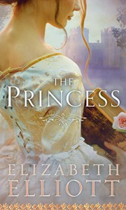 The Princess (Montagues) - Elizabeth Elliott